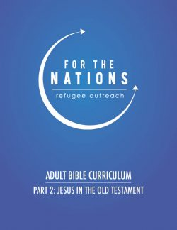 Adult Bible Curriculum – Part 1: Essentials   For the